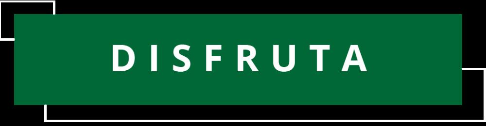 DISFRUTA